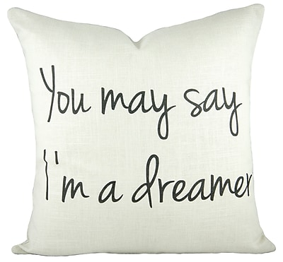TheWatsonShop You May Say I'm a Dreamer Cotton Throw Pillow