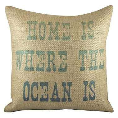 TheWatsonShop Home is Where the Ocean Is Burlap Throw Pillow