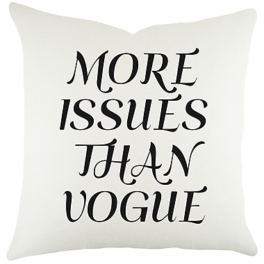 TheWatsonShop More Issues Than Vogue Cotton Throw Pillow