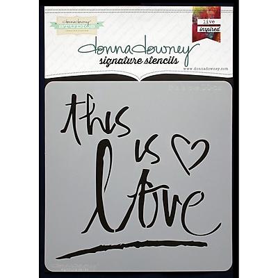 Donna Downey Stencils Signature Stencils, This Is Love