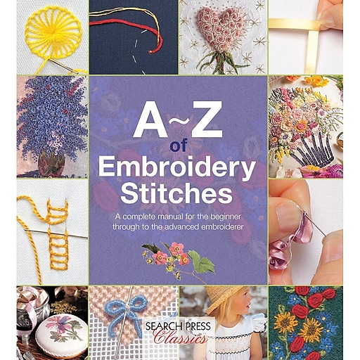 """Search Press Books SP-11617 """"A-Z Of Embroidery Stitches"""""""
