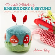 """Lark Books LB-03631 """"Doodle Stitching: Embroidery and Beyond"""""""