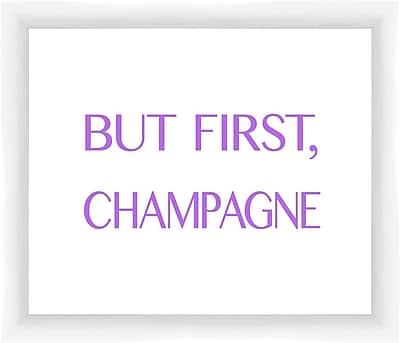 PTM Images But First Champagne II Framed Textual Art
