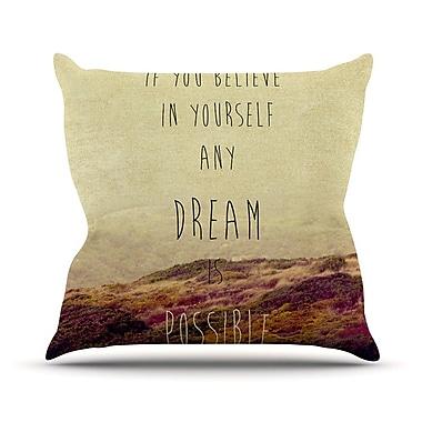 KESS InHouse Believe by Ingrid Beddoes Desert Quote Throw Pillow; 26'' H x 26'' W x 5'' D