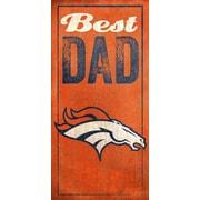 Fan Creations NFL Best Dad Graphic Art Plaque; Denver Broncos