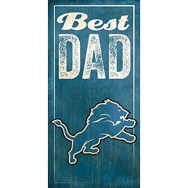 Fan Creations NFL Best Dad Graphic Art Plaque; Detroit Lions