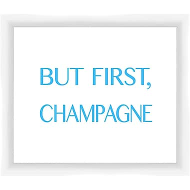 PTM Images But First Champagne III Framed Textual Art