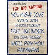 Graffitee Studios Notes From the Big Kahuna Pay You Anyway Textual Art on Wrapped Canvas