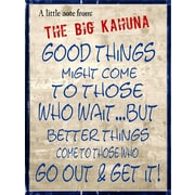 Graffitee Studios Notes from the Big Kahuna Go out and Get It Textual Art on Wrapped Canvas