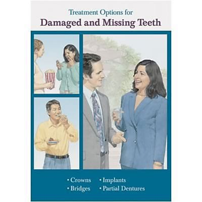 Krames Booklets, Treatment Options for Damaged and Missing Teeth
