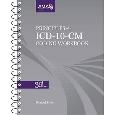 AMA Principles of ICD-10-CM Coding Workbook, Third Edition