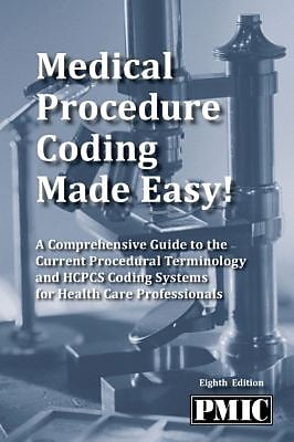 2015 Medical Procedure Coding Made Easy! - 8th Edition
