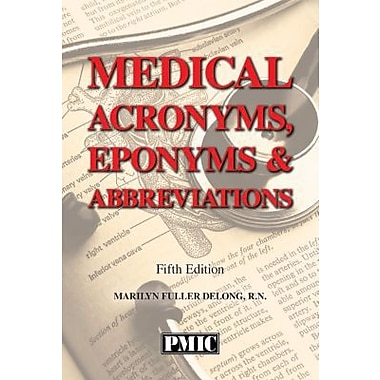 PMIC 2015 Medical Acronyms, Eponyms and Abbreviations, 5th Edition
