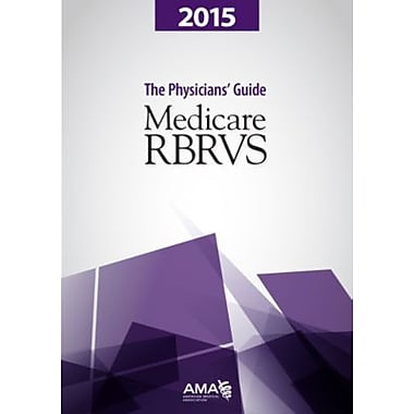 AMA Medicare RBRVS The Physician's Guide, 2015