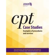 AMA CPT Case Studies: Examples of Procedures and Services, 2015