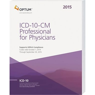 OPTUM ICD-10-CM Professional for Physicians Draft, 2015
