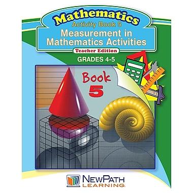 Measurement in Math Series Reproducible Workbook Grade 4 - 5