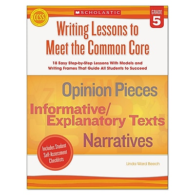 Scholastic Writing Lessons To Meet the Common Core, Reference Books, Reading, Grade 5, Each (539164)