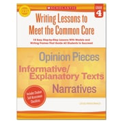 Scholastic Writing Lessons To Meet the Common Core, Reference Books, Reading, Grade 4, Each (549599)