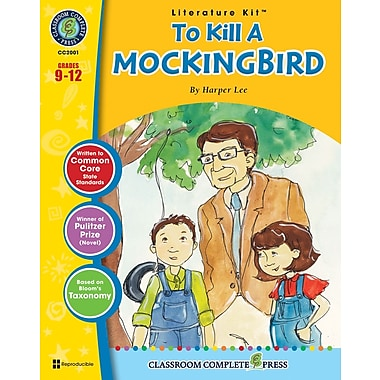 To Kill A Mockingbird Literature Kit, Grades 9-12, ISBN 978-1-55319-972-4