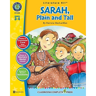 Sarah, Plain and Tall Literature Kit, Grades 3-4, ISBN 978-1-55319-446-0