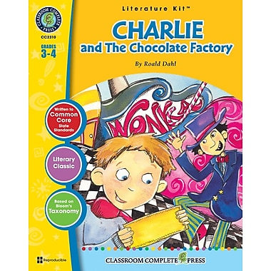 Charlie & The Chocolate Factory Literature Kit, Grades 3-4, ISBN 978-1-55319-450-7