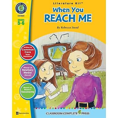 When You Reach Me Literature Kit, Grade 5-6, ISBN 978-1-55319-599-3