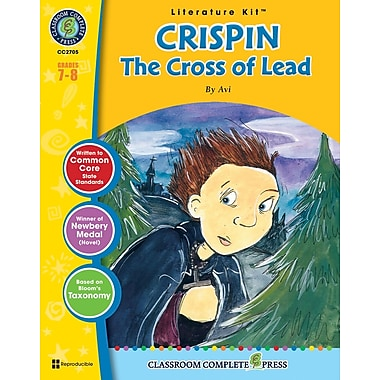 eBook: Crispin: The Cross of Lead Literature Kit, Grades 7-8 (PDF version, 1-User Download), ISBN 978-1-55319-490-3
