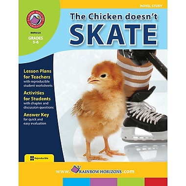 eBook: The Chicken Doesn't Skate - Novel Study, Grades 5-6 (PDF version, 1-User Download), ISBN 978-1-55319-070-7