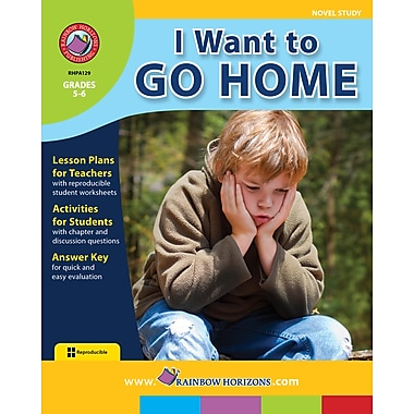 eBook: I Want to Go Home - Novel Study, Grades 5-6 (PDF version, 1-User Download), ISBN 978-1-55319-082-0