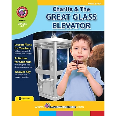 Charlie & The Great Glass Elevator - Novel Study, anglais, 4e à 7e années, livre num. (téléch. 1 util.), ISBN 978-1-55319-438-5