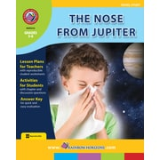 The Nose From Jupiter - Novel Study, 3e à 6e années, ISBN 978-1-55319-414-9