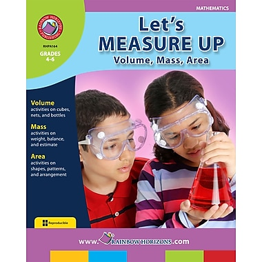 Let's Measure Up: Volume, Mass, Area, Grades 4-6, ISBN 978-1-55319-161-2