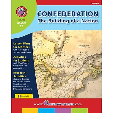 eBook: Confederation: The Building of a Nation, Grades 8-9 (PDF version, 1-User Download), ISBN 978-1-55319-166-7