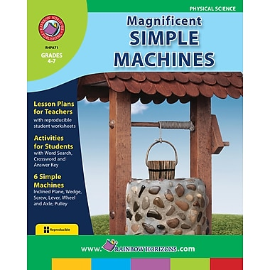 Magnificent Simple Machines, 4e à 7e années, ISBN 978-1-55319-000-4