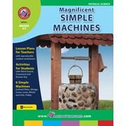 Magnificent Simple Machines, 4e à 7e années, ISBN 978-1-55319-000-4