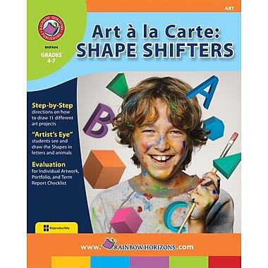 Art A La Carte: Shape Shifters, anglais, 4e à 7e années, livre num. (téléch. 1 util.), ISBN 978-1-55319-072-1