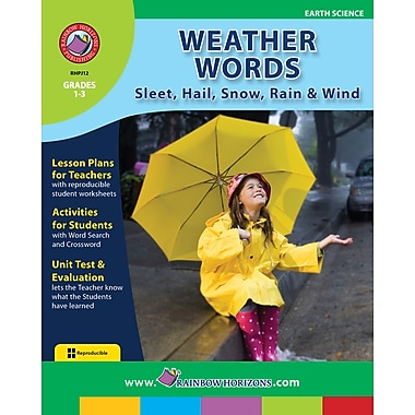 Weather Words: Sleet, Hail, Snow, Rain & Wind, Grades 1-3, ISBN 978-1-55319-182-7