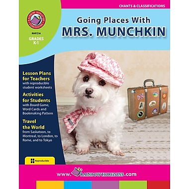 Going Places With Mrs. Munchkin, Grades K-1, ISBN 978-1-55319-226-8