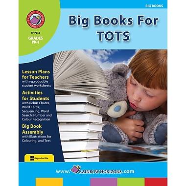 eBook: Big Books For Tots, Grades PK-1 (PDF version, 1-User Download), ISBN 978-1-55319-211-4