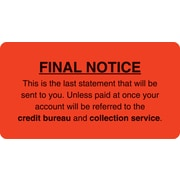 "Collection & Notice Collection Labels; Final Notice/Last Statement, Fl Red, 1-3/4x3-1/4"", 500"