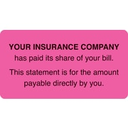 "Patient Insurance Labels; Insurance Paid/You Owe, Fluorescent Pink, 1-3/4x3-1/4"", 500 Labels"