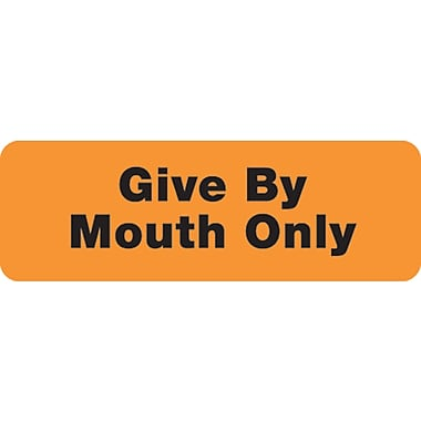Veterinary Medication Instruction Labels; Give By Mouth Only, Fl Orange, 1/2x1-1/2