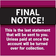 "Past Due Collection Labels; Final Notice!....Last Statement, Red, 1-1/2x1-1/2"", 500 Labels"