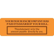 "Reminder & Thank You Collection Labels; Insur. Has Paid Its Share, Fl Orange, 1x3"", 500 Labels"