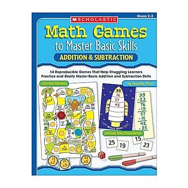 Scholastic Math Games to Master Basic Skills Book