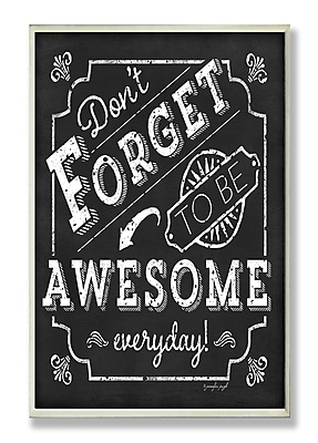 Stupell Industries Be Awesome Everyday Inspirational Chalkboard Look Textual Art Wall Plaque