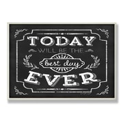 Stupell Industries Best Day Ever Inspirational Chalkboard Look Textual Art Wall Plaque