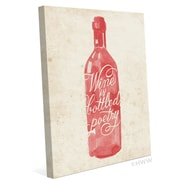 Click Wall Art Wine Is Bottled Poetry Graphic Art on Wrapped Canvas; 24'' H x 20'' W x 1.5'' D