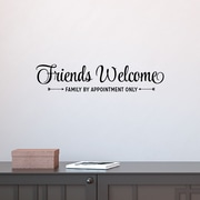 Belvedere Designs LLC Friends Welcome Family By Appointment Wall Quotes  Decal